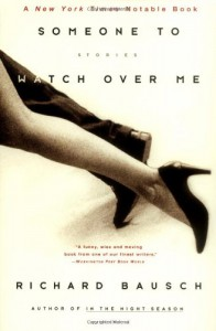 Someone to Watch Over Me - Richard Bausch