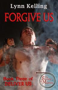 Forgive Us - Lynn Kelling