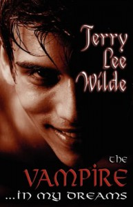 The Vampire...In My Dreams - Terry Lee Wilde