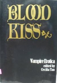 Blood Kiss: Vampire Erotica - Cecilia Tan