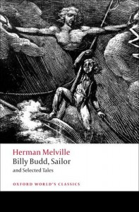 Billy Budd, Sailor and Selected Tales - Herman Melville, Robert Milder