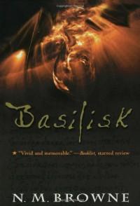Basilisk - N.M. Browne