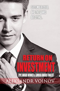 Return on Investment - Aleksandr Voinov