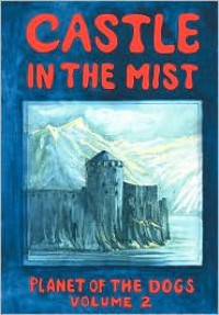 Castle in the Mist - Robert  McCarty, Stella Mustanoja McCarty