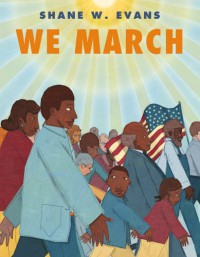 We March - Shane W. Evans