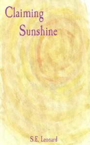 Claiming Sunshine - S. E. Leonard