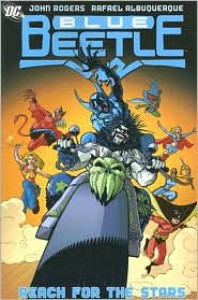 Blue Beetle: Reach for the Stars - Volume 3 -  J. Torres,  Keith Giffen, John Rogers