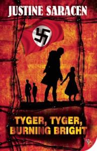 Tyger, Tyger, Burning Bright - Justine Saracen