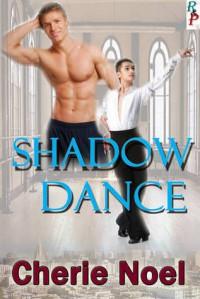 Shadow Dance - Cherie  Noel