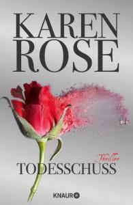 Todesschuss: Thriller - Karen Rose, Kerstin Winter