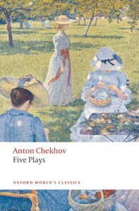 Five Plays: Ivanov, The Seagull, Uncle Vanya, Three Sisters, and The Cherry Orchard (Oxford World's Classics) - Anton Chekhov, Ronald Francis Hingley
