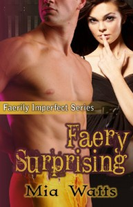 Faery Surprising - Mia Watts