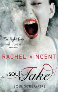 My Soul To Take (Soul Screamers) - Rachel Vincent