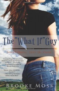 "The ""What If"" Guy - Brooke Moss"