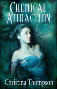 Chemical Attraction - Christina   Thompson