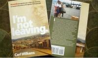 I'm not leaving. - Carl Wilkens