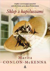 Sklep z kapeluszami - Marita Conlon-McKenna