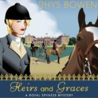 Heirs and Graces  - Katherine Kellgren, Rhys Bowen