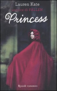 Princess - Lauren Kate, V. Zaffagnini