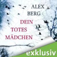Dein totes Mädchen - Alex Berg