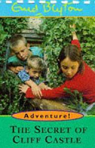 The Secret of Cliff Castle (Adventure) - Enid Blyton