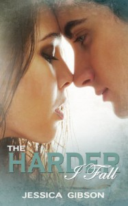 The Harder I Fall - Jessica  Gibson