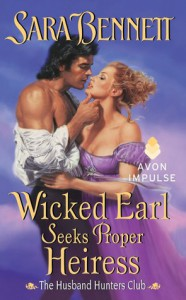 Wicked Earl Seeks Proper Heiress - Sara Bennett