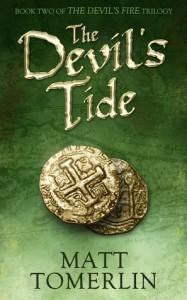The Devil's Tide (Devil's Fire, #2) - Matt Tomerlin