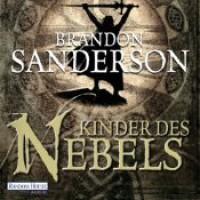 Kinder des Nebels -  Detlef Bierstedt, Brandon Sanderson