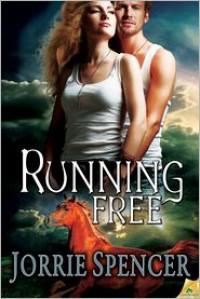 Running Free - Jorrie Spencer