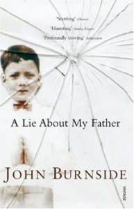 A Lie about My Father - John Burnside