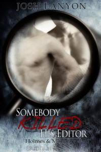 Somebody Killed His Editor - Josh Lanyon