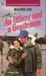 An Officer and a Gentleman (Silhouette Intimate Moments, #370) - Rachel Lee