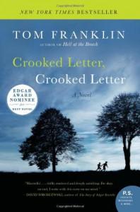 Crooked Letter, Crooked Letter - Tom Franklin