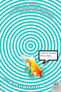 I Am Not Myself These Days: A Memoir - Josh Kilmer-Purcell