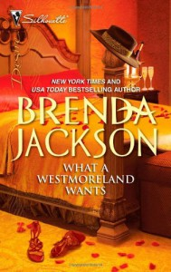 What a Westmoreland Wants - Brenda Jackson