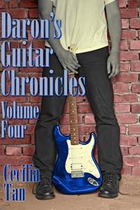 Daron's Guitar Chronicles: Volume Four - Cecilia Tan