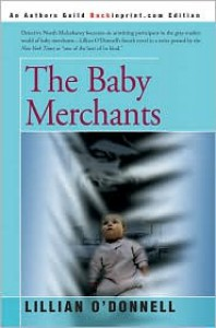 The Baby Merchants - Lillian O'Donnell