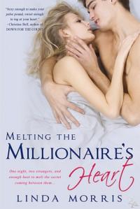Melting the Millionaire's Heart - Linda Morris