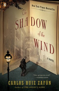 The Shadow of the Wind (Cemetery of Forgotten Books, #1) - Carlos Ruiz Zafón, Lucia Graves