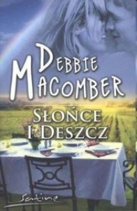 Słońce i deszcz - Debbie Macomber