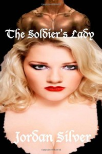 The Soldier's Lady - Jordan Silver