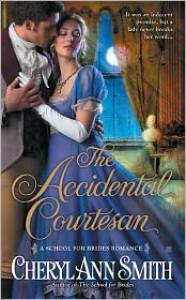 The Accidental Courtesan - Cheryl Ann Smith