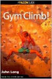 How to Rock Climb: Gym Climb - John Long