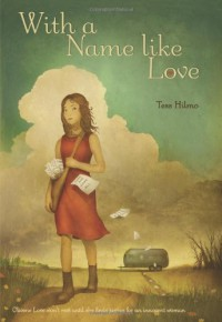 With a Name like Love - Tess Hilmo