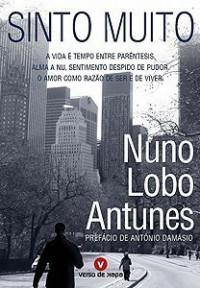 Sinto Muito - Nuno Lobo Antunes