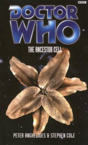 Doctor Who: The Ancestor Cell - Peter Anghelides, Stephen Cole