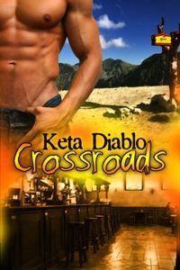 Crossroads (Crossroads, #1) - Keta Diablo