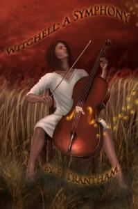 Witchell: A Symphony - F. Trantham, Tiffany Toland-Scott