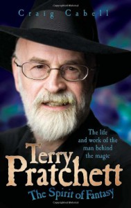 Terry Pratchett: The Spirit of Fantasy - Craig Cabell